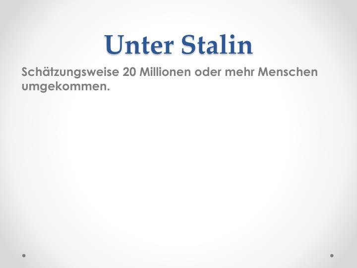 Unter Stalin