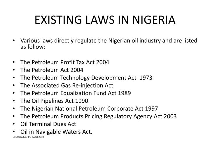 EXISTING LAWS IN NIGERIA