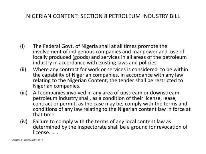 NIGERIAN CONTENT: SECTION 8 PETROLEUM INDUSTRY BILL