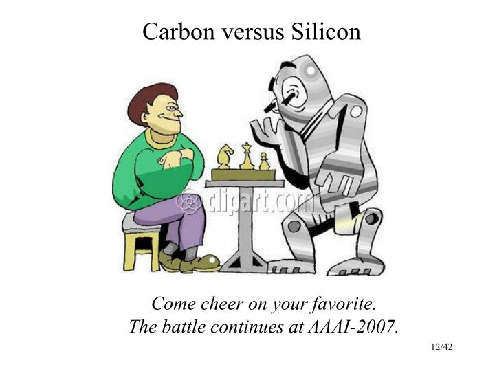 Carbon versus Silicon