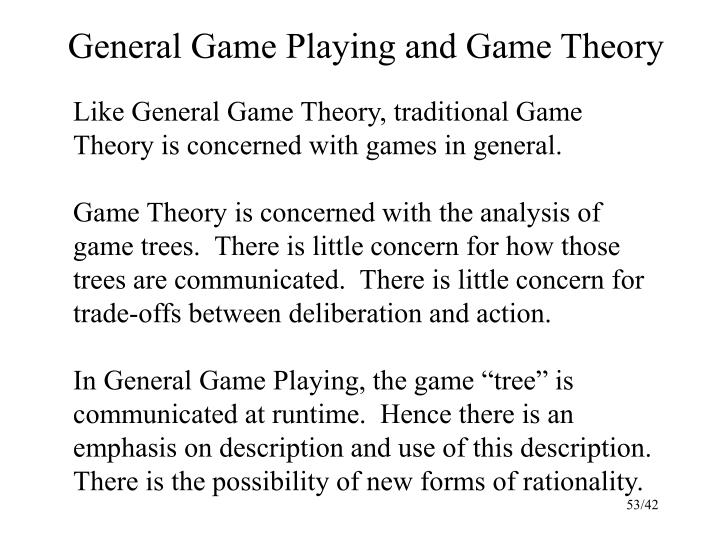 General Game Playing and Game Theory