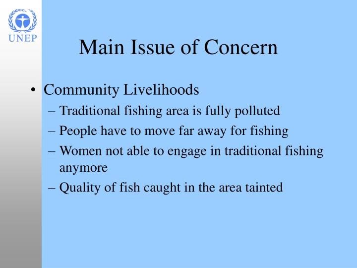 Main Issue of Concern