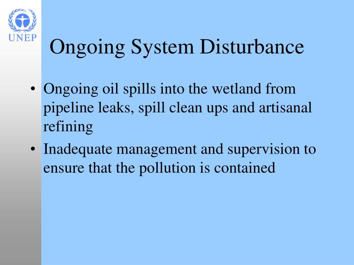 Ongoing System Disturbance