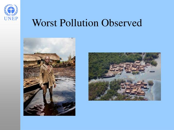 Worst Pollution Observed