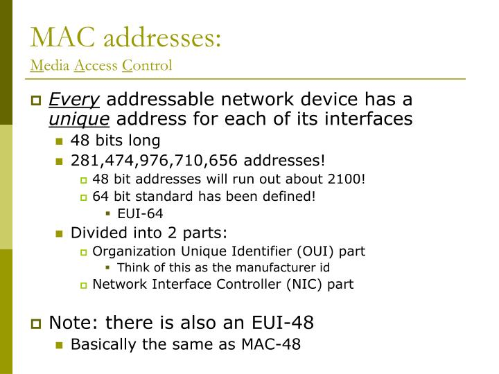 MAC addresses: