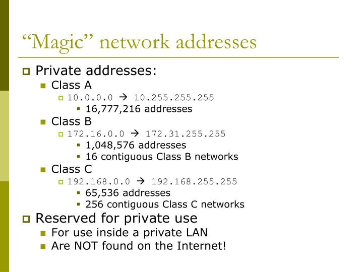"""""""Magic"""" network addresses"""