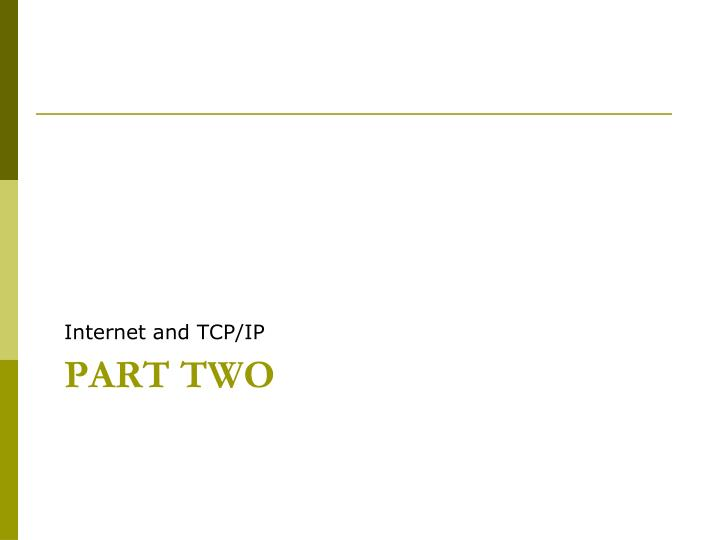 Internet and TCP/IP