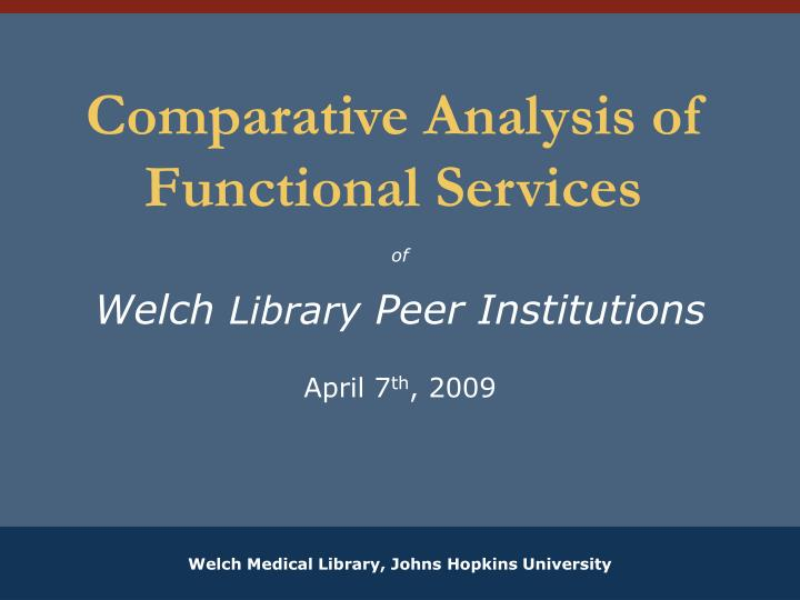 Comparative analysis of functional services