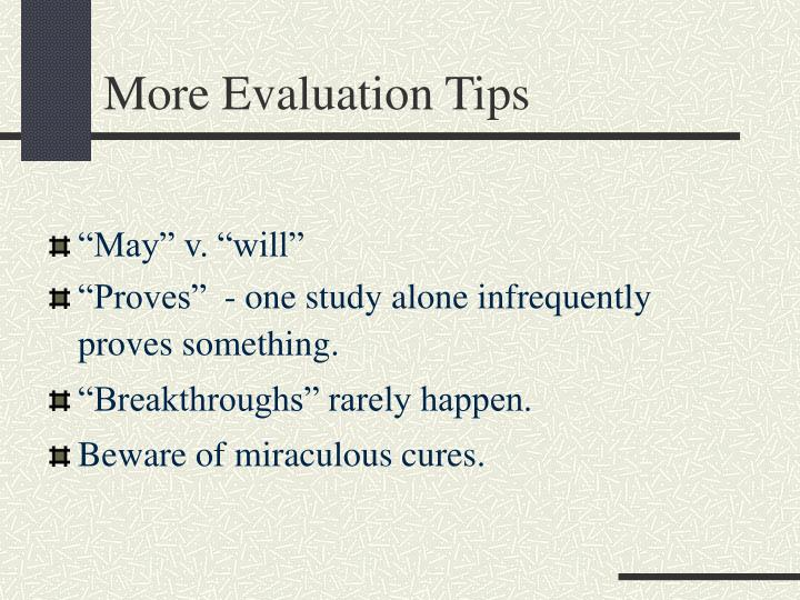 More Evaluation Tips