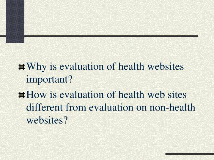 Why is evaluation of health websites important?