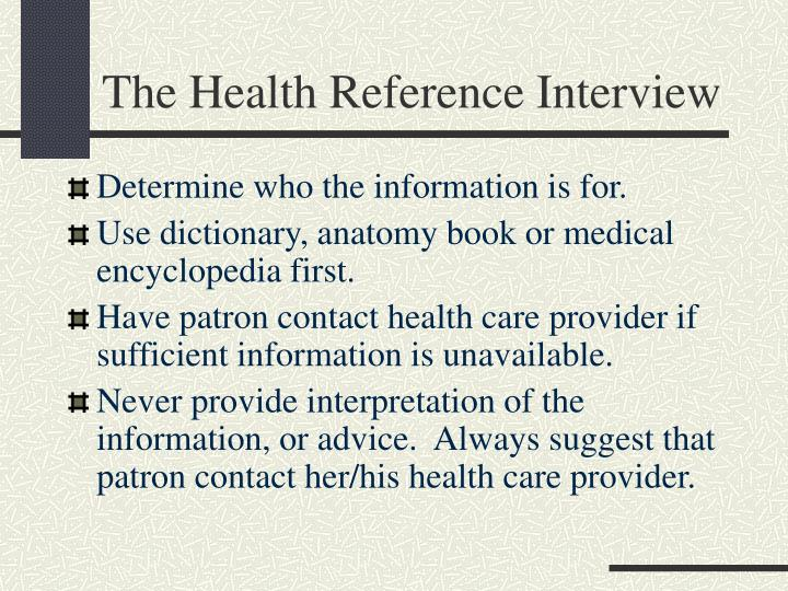 The Health Reference Interview