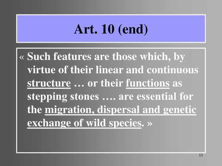 Art. 10 (end)