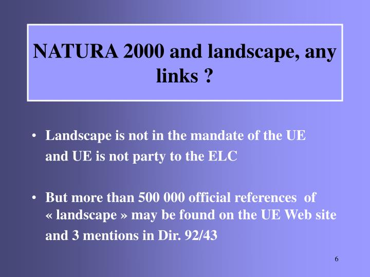 NATURA 2000 and landscape, any links ?