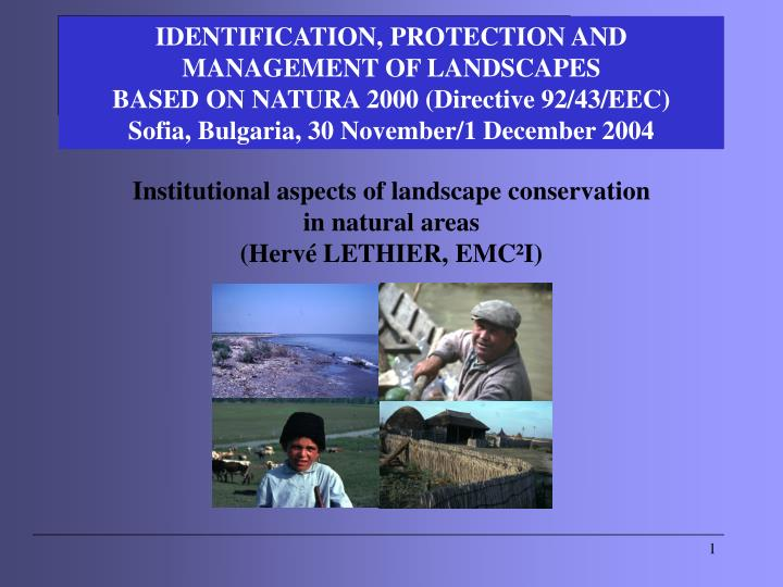IDENTIFICATION, PROTECTION AND MANAGEMENT OF LANDSCAPES
