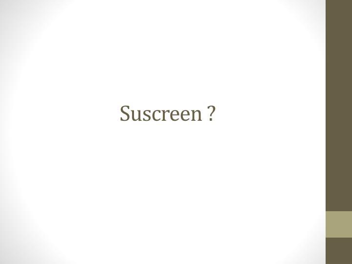 Suscreen