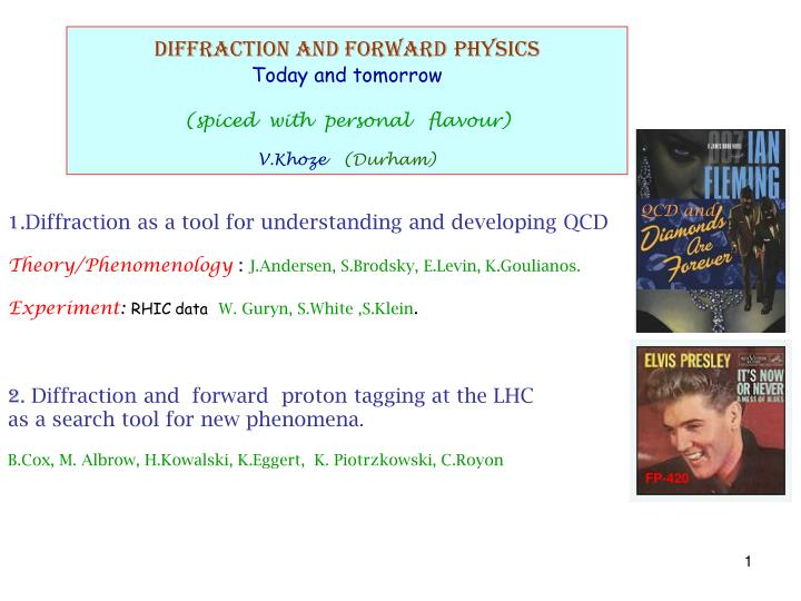 DIFFRACTION AND FORWARD