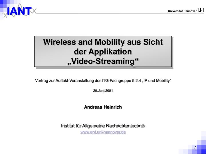 Wireless and mobility aus sicht der applikation video streaming