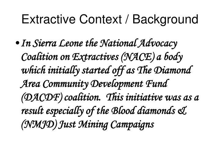 Extractive Context / Background