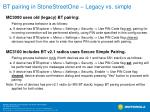 bt pairing in stonestreetone legacy vs simple