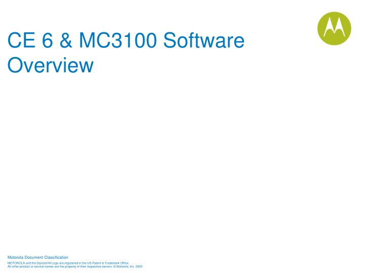 Ce 6 mc3100 software overview