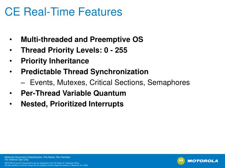 CE Real-Time Features