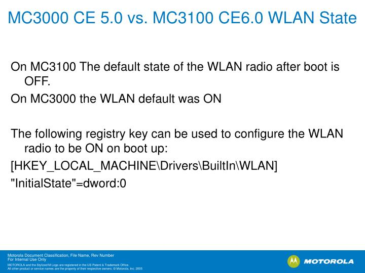 MC3000 CE 5.0 vs. MC3100 CE6.0 WLAN State