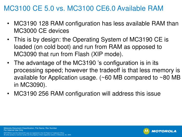 MC3100 CE 5.0 vs. MC3100 CE6.0 Available RAM