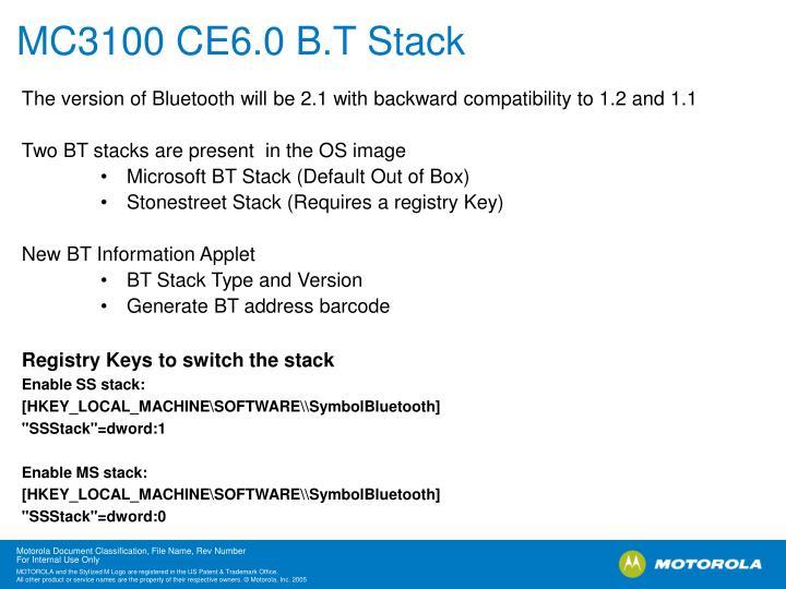 MC3100 CE6.0 B.T Stack