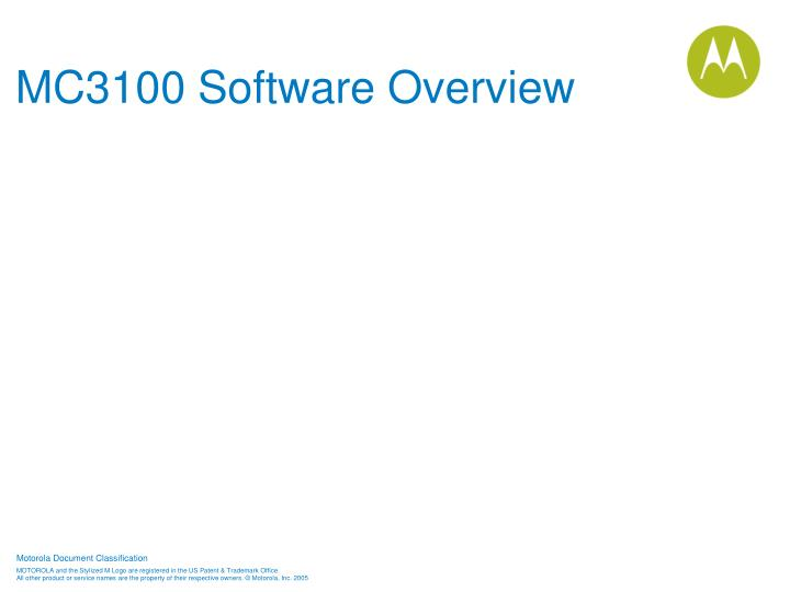 MC3100 Software Overview