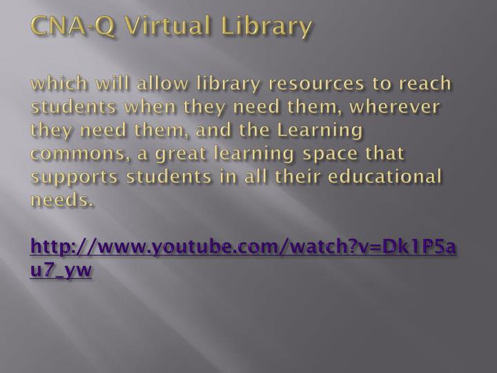 CNA-Q Virtual Library