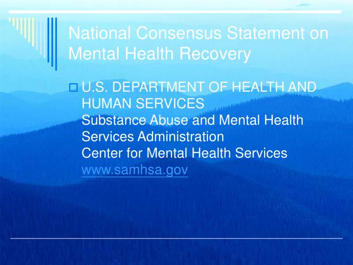 National consensus statement on mental health recovery
