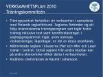 verksamhetsplan 2010 tr ningskommitt n