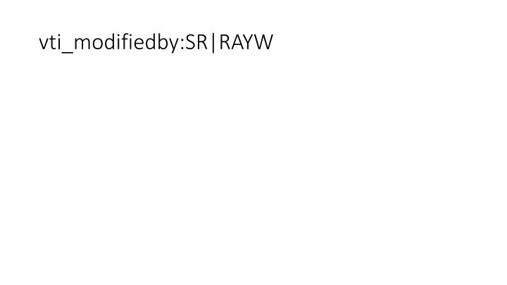 vti_modifiedby:SR|RAYW