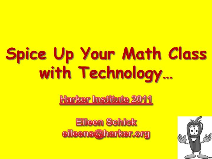 Spice Up Your Math Class with Technology