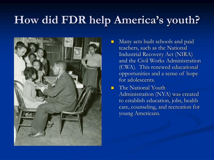 How did FDR help America's youth?