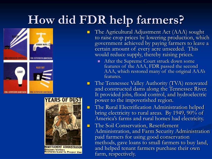 How did FDR help farmers?