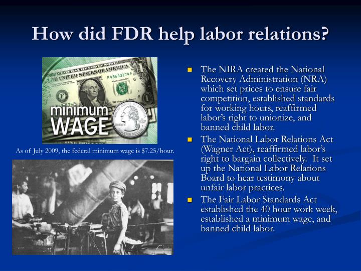 How did FDR help labor relations?