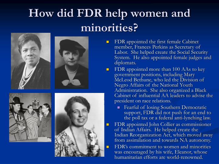 How did FDR help women and minorities?
