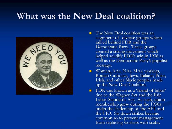 What was the New Deal coalition?