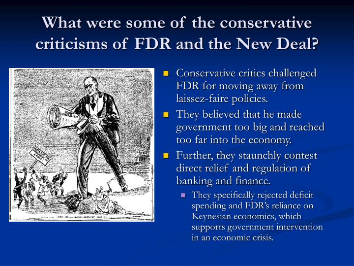 What were some of the conservative criticisms of FDR and the New Deal?