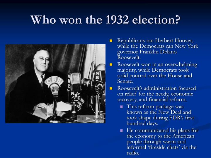 Who won the 1932 election
