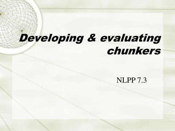 Developing & evaluating chunkers