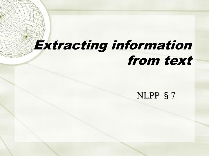 Extracting information from text
