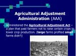 agricultural adjustment administration aaa