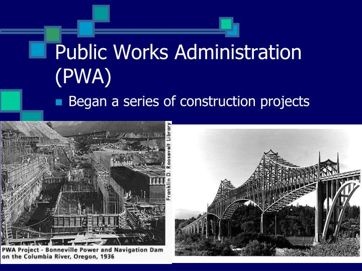 Public Works Administration (PWA)