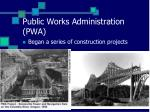 public works administration pwa