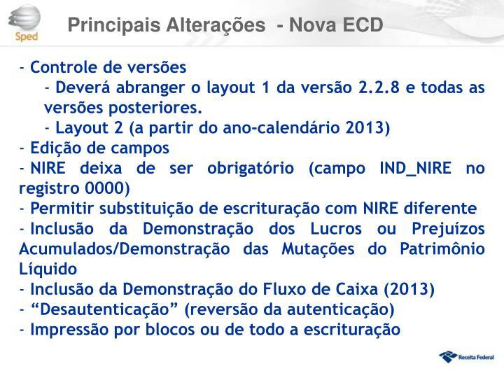 Principais Alterações  - Nova ECD