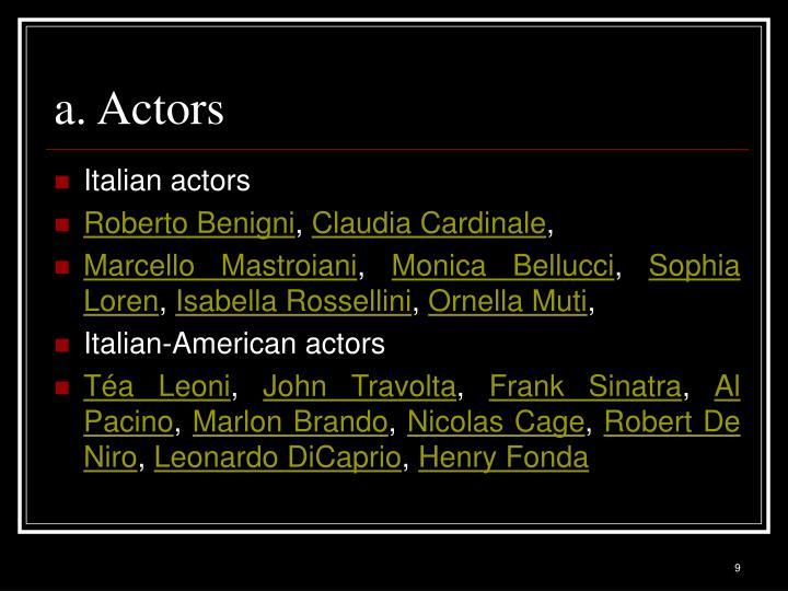 a. Actors