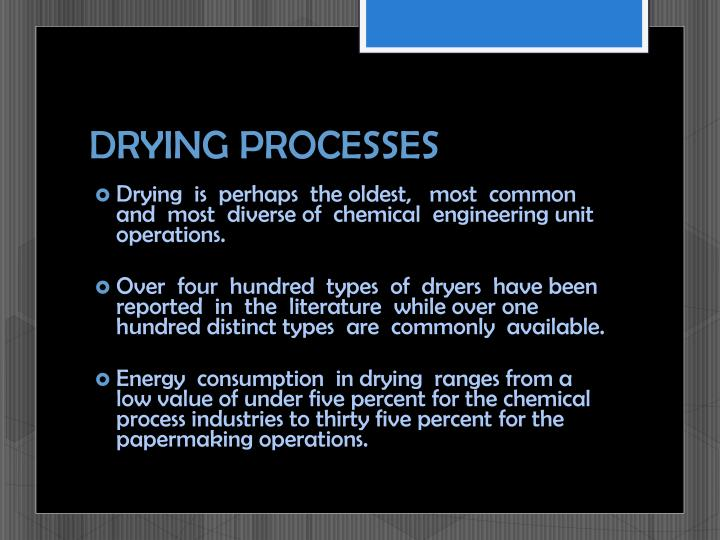 DRYING PROCESSES