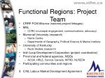 functional regions project team